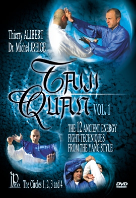 Taiji Quan Vol. 1 - The 12 Ancient Energy Fight Techniques from The Yang Style (Circles 1-4) DVD